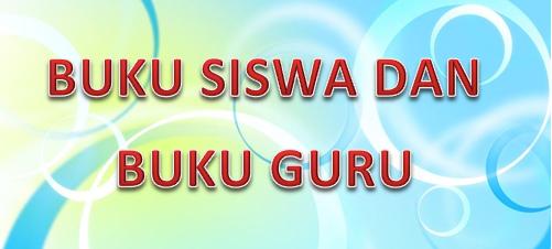 Download Buku Guru dan Siswa Kurikulum 2013 Revisi 2017 dan 2018