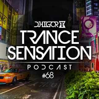 Trance Sensation Podcast #68