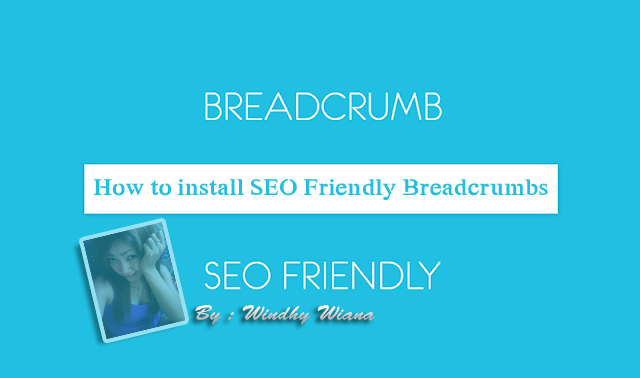 How to install SEO Friendly Breadcrumbs
