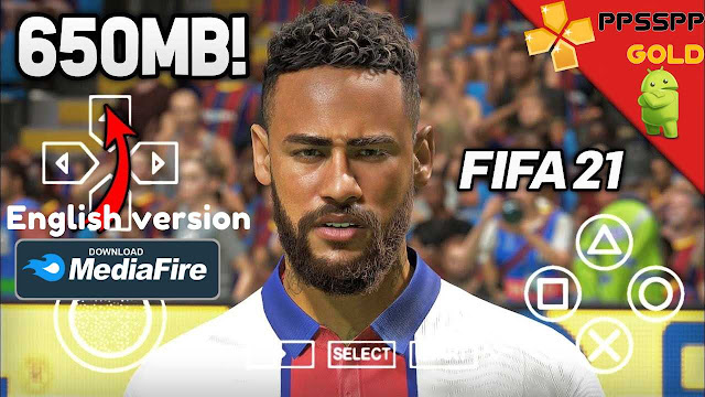 Download FIFA 21 iSO English Versioan PPSSPP for Android
