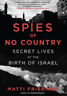 Cover of Spies of No Country by Matti Friedman