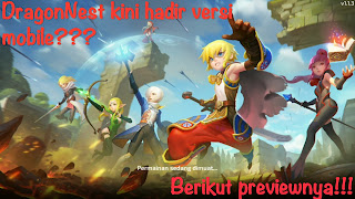 Preview DragonNest versi mobile