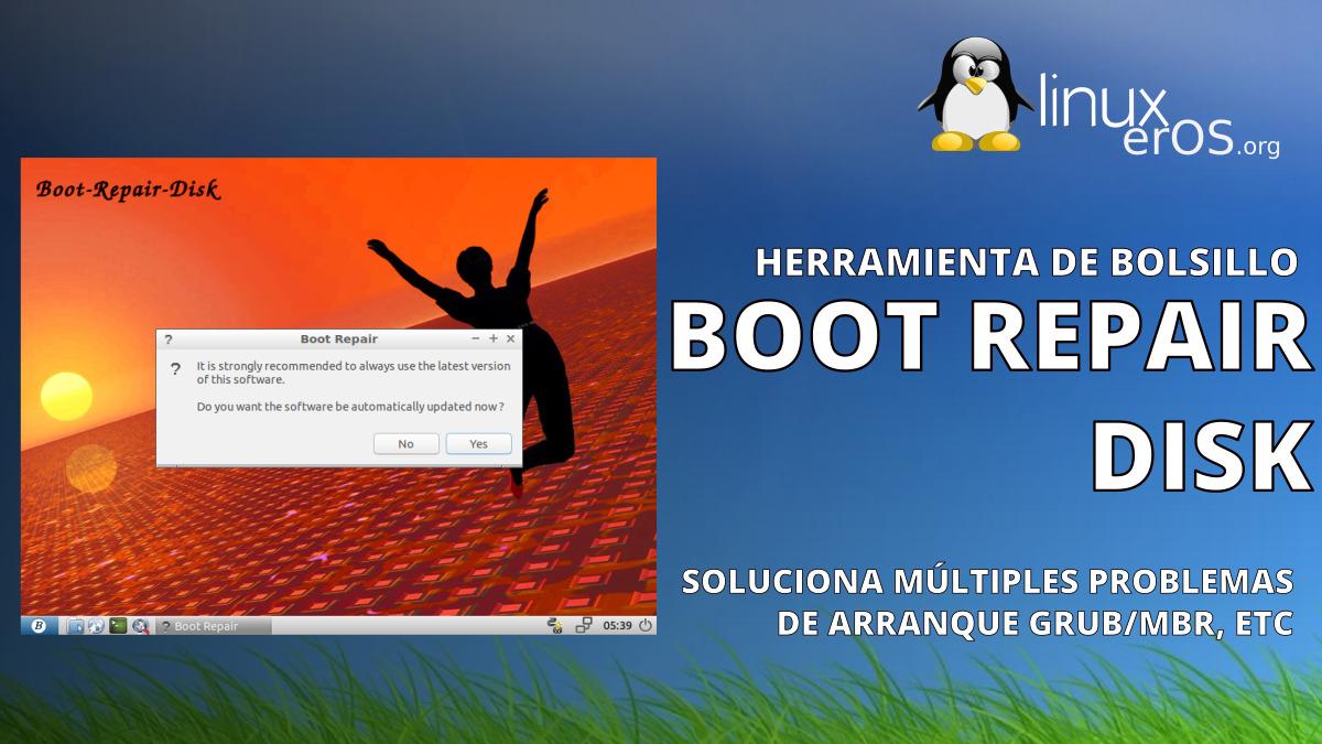 Boot-Repair-Disk, un gran disco de recuperación