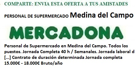 Medina del Campo, Valladolid. Lanzadera de Empleo Virtual. Ofertas Mercadona