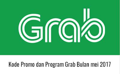 Update Kode Promo Grab Bulan Mei 2017