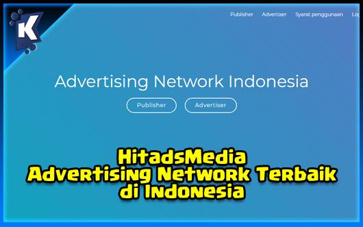 HitadsMedia - Advertising Network Terbaik di Indonesia