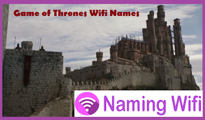 Game of thrones wifi names