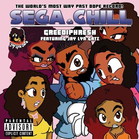 "GreediPhresh new age hiphop song ""Sega & Chill"""