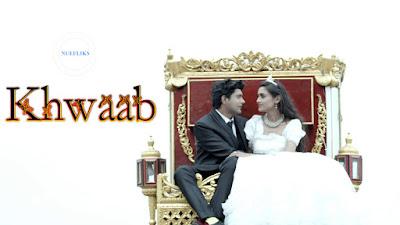 Khwab Fliz Nue Flix short film