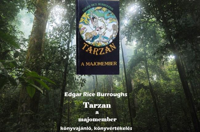 Tarzan a majomember könyvajánló, könyvértékelés