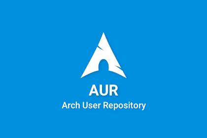Cara Mudah Install Aplikasi Melalui AUR (Arch User Repository)
