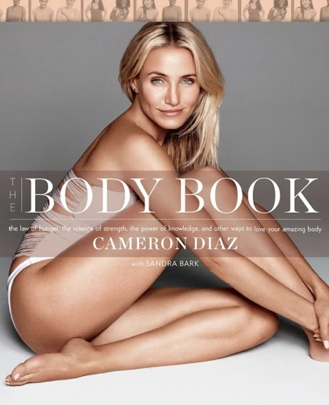 A book about hunger, strength and how to love your body [Cameron Diaz]