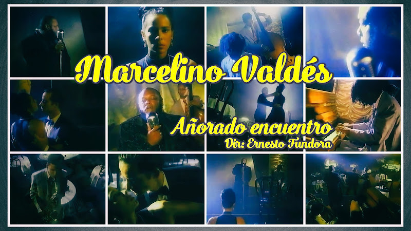 Marcelino Valdés - ¨Añorado Encuentro¨ - Videoclip - Dirección: Ernesto Fundora. Portal Del Vídeo Clip Cubano