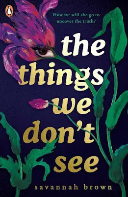 The Things We Don't See Book by Savannah Brown Pdf