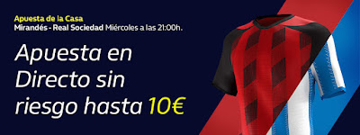 william hill promocion copa Mirandes vs Real Sociedad 4 marzo 2020