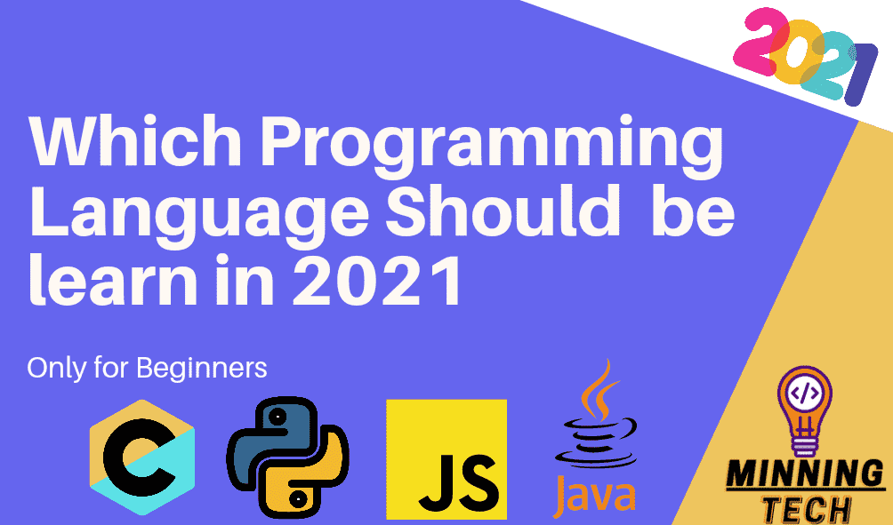 Which Programming Language Should Be Learn In 2021