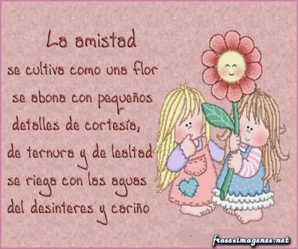 Palabras Para Una Amiga: La Amistad Se Cultiva Como Una Flor...
