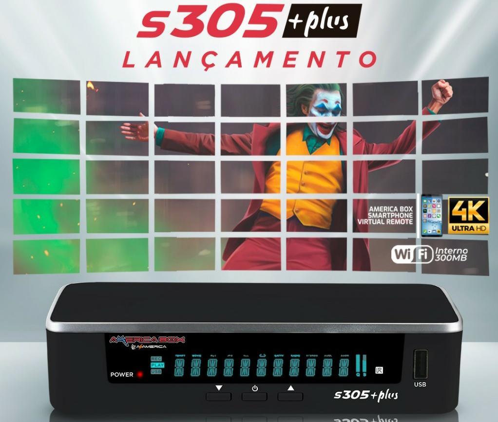 Americabox S305 + Plus Primeira Atualização V1.02 - 25/02/2020 ...