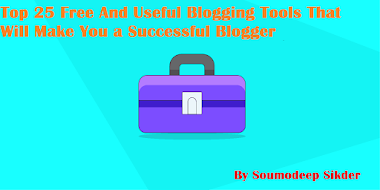 Top 25 Free And Useful Blogging Tools That Will Make You a Successful Blogger