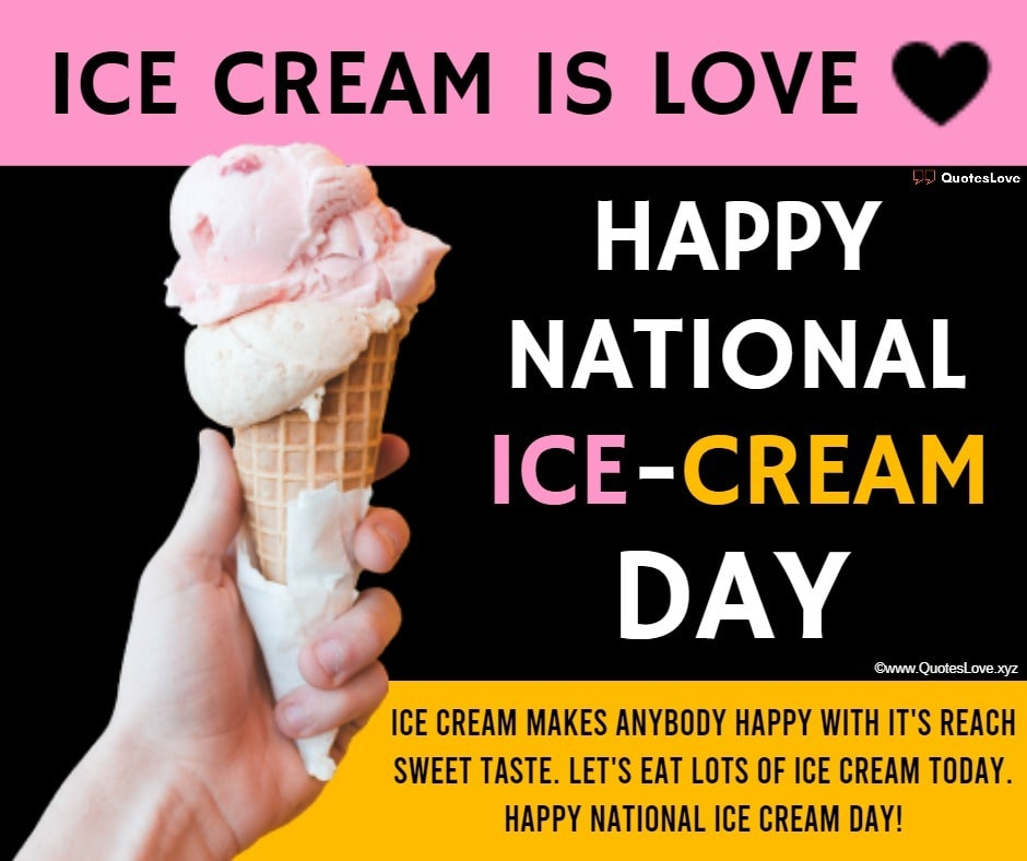 National Ice Cream Day Quotes, Sayings, Wishes, Greetings, Messages, Images, Pictures, Poster, Wallpaper