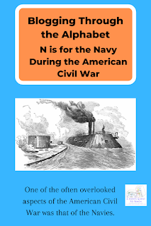 """A Mom's Quest to Teach: N is for Navy During the American Civil War (Blogging Through the Alphabet); image of Merricmack & Monitor from wpclipart.com; logo of A Mom's Quest to Teach; """"One of the often overlooked aspects of the American Civil War was that of the Navies."""""""