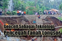 Geocell Sebagai Teknologi Pencegah Tanah Longsor