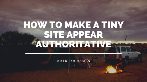 https://www.artistogram.in/2020/01/how-to-make-tiny-site-appear.html