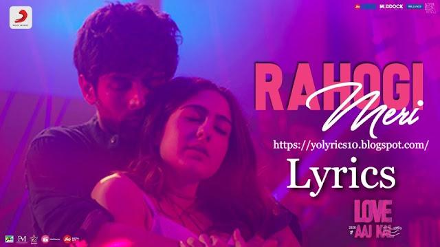 Rahogi Meri Lyrics - Love Aaj Kal | YoLyrics