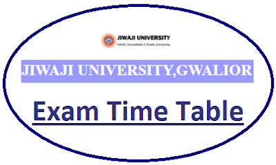Jiwaji University Even Sem Time Table 2020