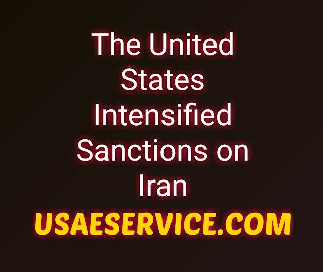 U.S. Intensified Sanctions on Iran