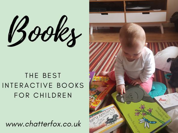 Image shows a baby sat on the floor surrounded by a variety of hardback books aimed at babies. To the right of the image is a title that reads 'books, the best interactive books for children, www.chatterfox.co.uk'