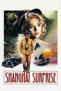 Watch Shanghai Surprise Online Free in HD
