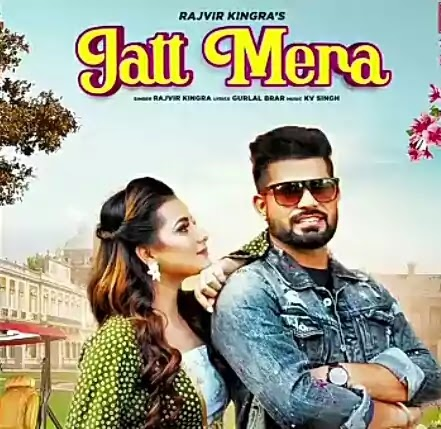Jatt Mera Lyrics Song-Rajvir Kingra | latest punjabi song 2020