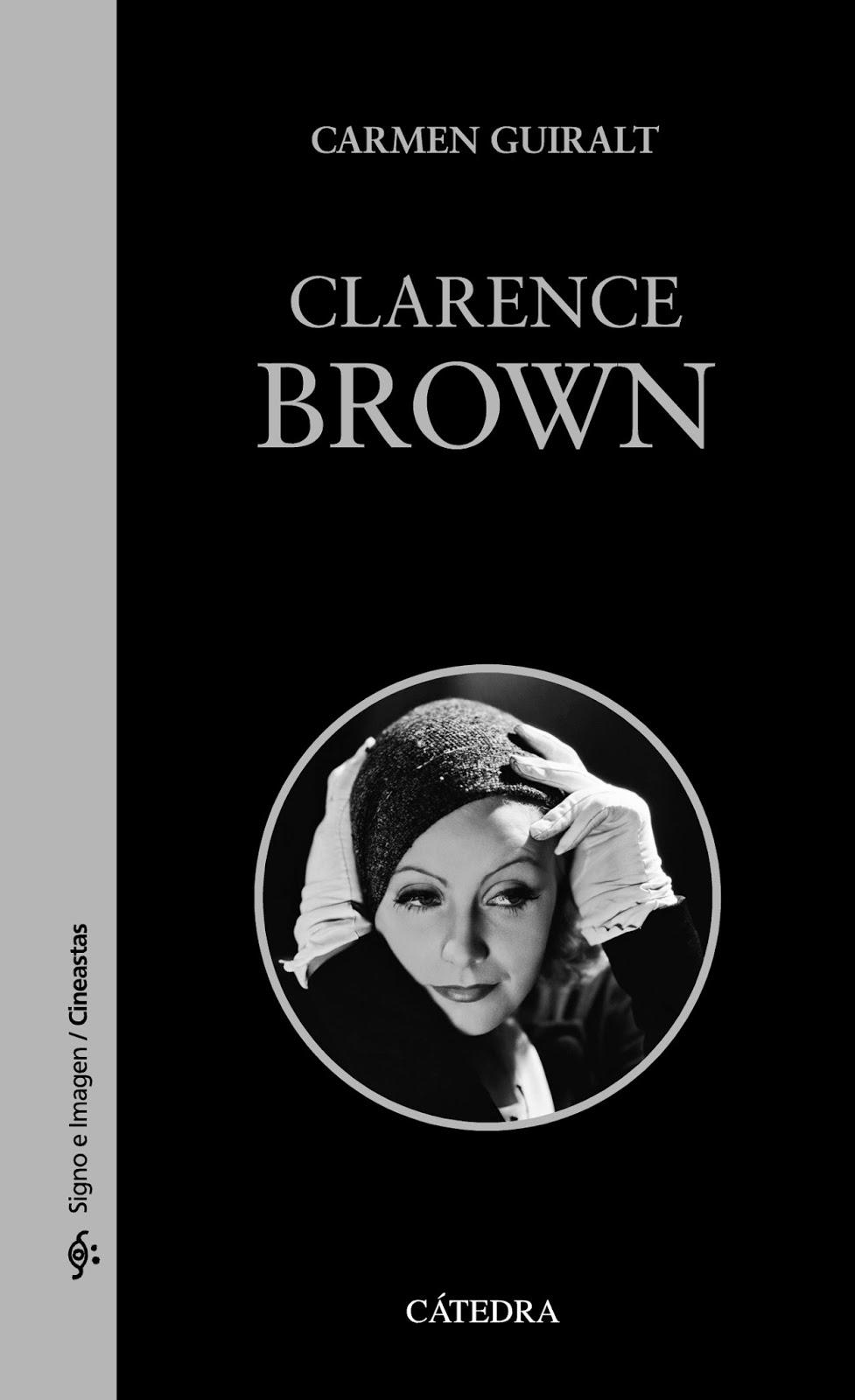 """09d4d66e71 Crítica de """"Clarence Brown"""" (Carmen Guiralt) por Iván Suárez Martínez"""