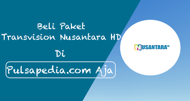 Cara Top Up Paket TransVision Nusantara HD