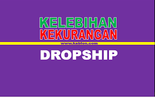 Kelebihan dan Kekurangan Jadi Dropshiper