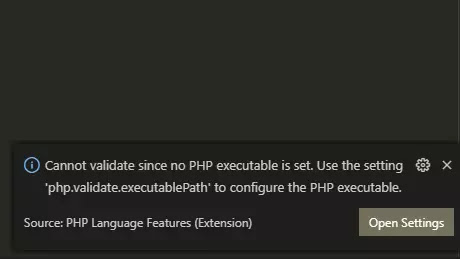 """Cannot validate since no php executable is set. Use the setting """"php.validate.executablePath"""" to configure the php executable"""