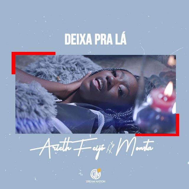 Arieth Feijó ft. Monsta - Deixa Pra Lá (Afro Pop) (Prod. Wonderboyz)