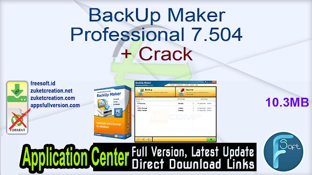 BackUp Maker Professional 7.504 + Crack