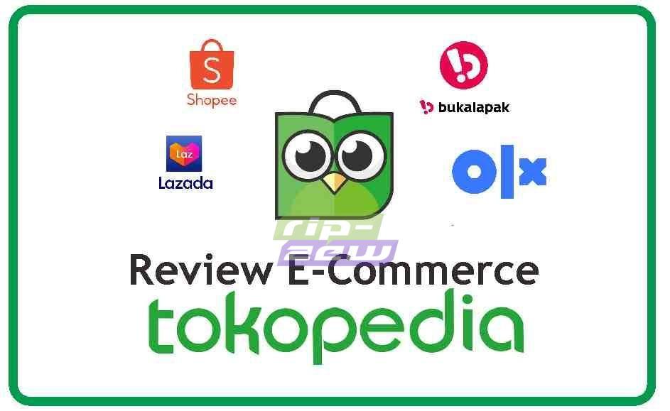 review e commerce tokopedia