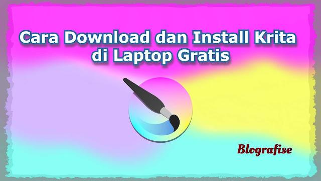 Cara Download dan Install Krita di Laptop Gratis