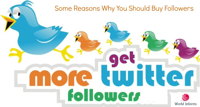 Some Reasons Why You Should Buy Followers