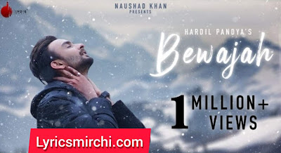 Bewajah Song Lyrics | Hardil Pandya | New Hindi Song 2020