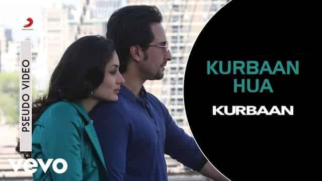 कुर्बान हुआ Kurbaan Hua Lyrics In Hindi - Kurbaan