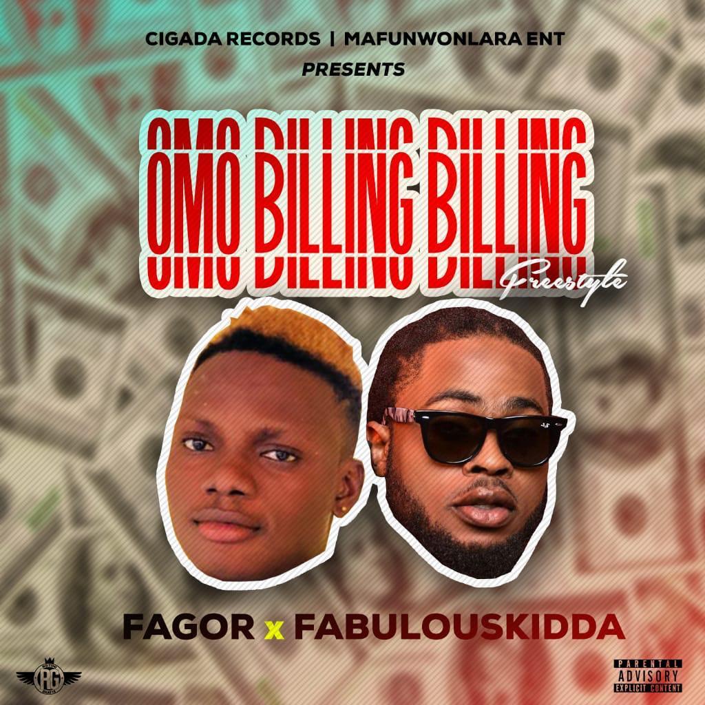 [Music] Fagor x Fabulouskidda – Omo Billing Billing