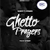 Music: Gasky ft C Major - Ghetto Prayer || Hot