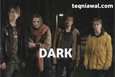 Dark- أفضل المسلسلات