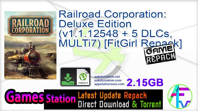 Railroad Corporation Deluxe Edition (v1.1.12548 + 5 DLCs, MULTi7) [FitGirl Repack]