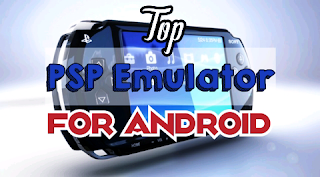 Top best PSP emulator for android
