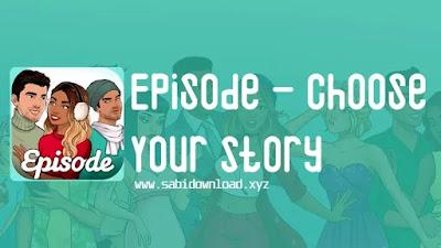Episode - Choose Your Story v12.10.0+gn Mod Apk Terbaru (Mod Gems)